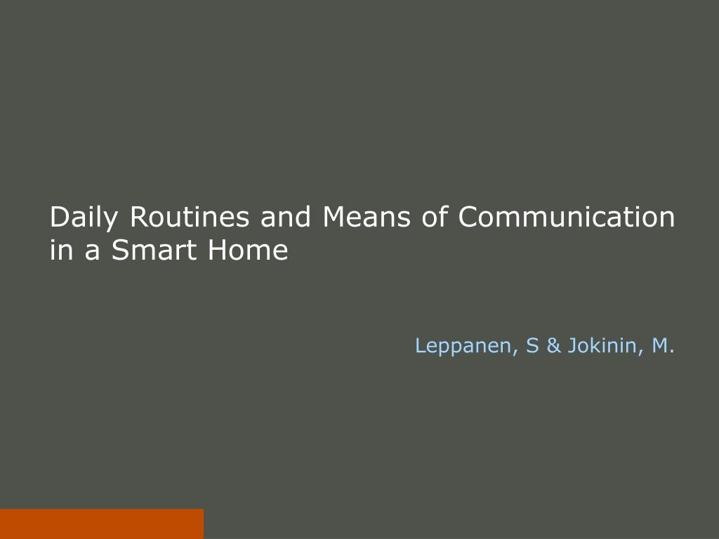 daily routines and means of communication in a smart home l.