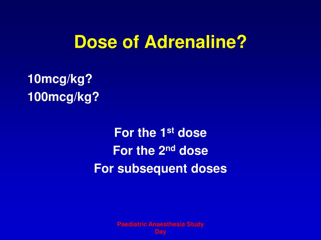 Dose of Adrenaline?