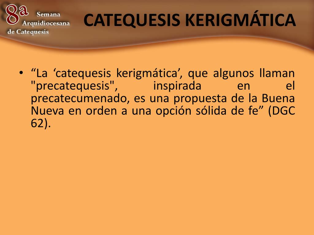 CATEQUESIS KERIGMÁTICA