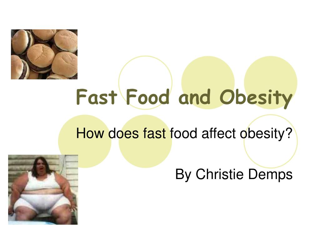 fast food and obesity l.