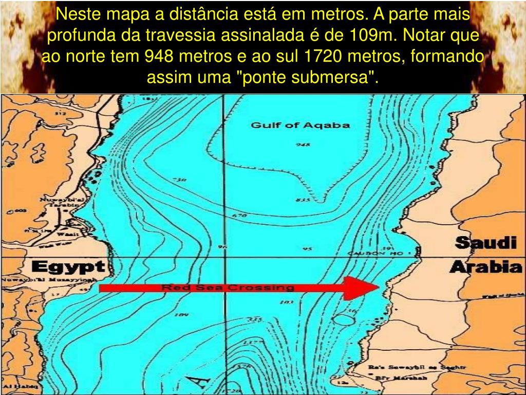 """Neste mapa a distância está em metros. A parte mais profunda da travessia assinalada é de 109m. Notar que ao norte tem 948 metros e ao sul 1720 metros, formando assim uma """"ponte submersa""""."""