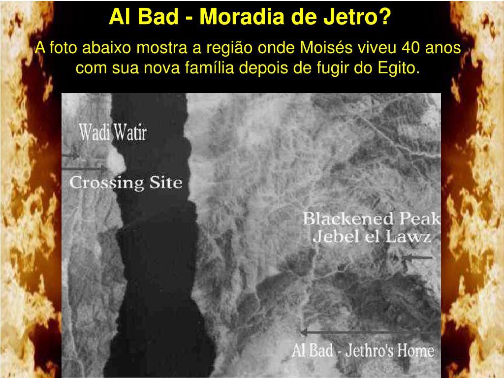 Al Bad - Moradia de Jetro?