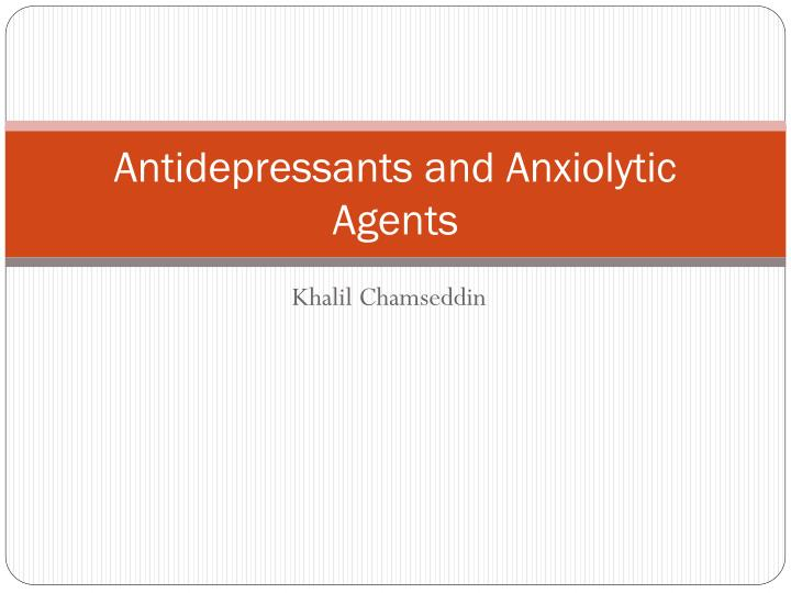 antidepressants and anxiolytic agents n.