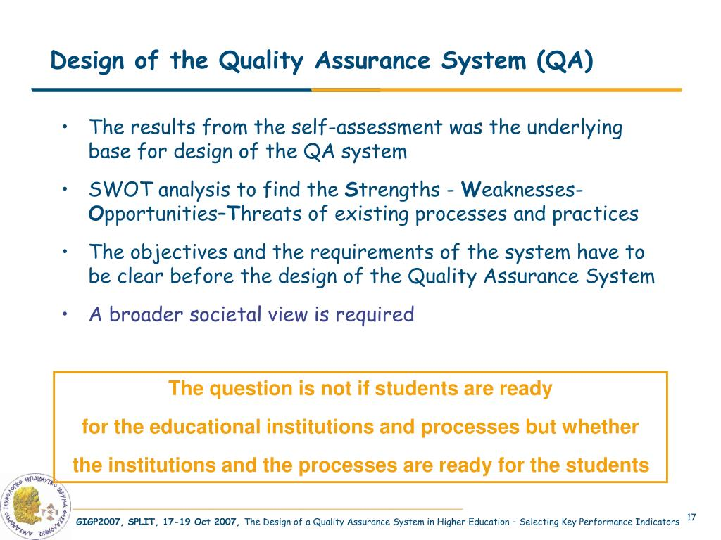 Design of the Quality Assurance System