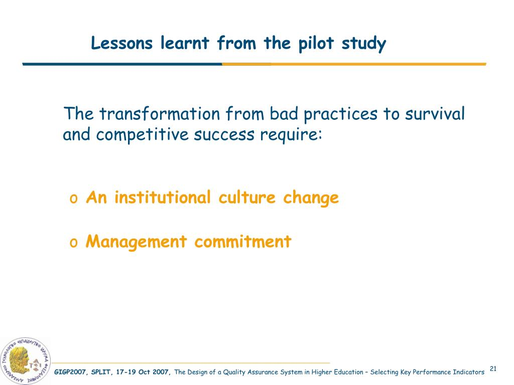 Lessons learnt from the pilot study