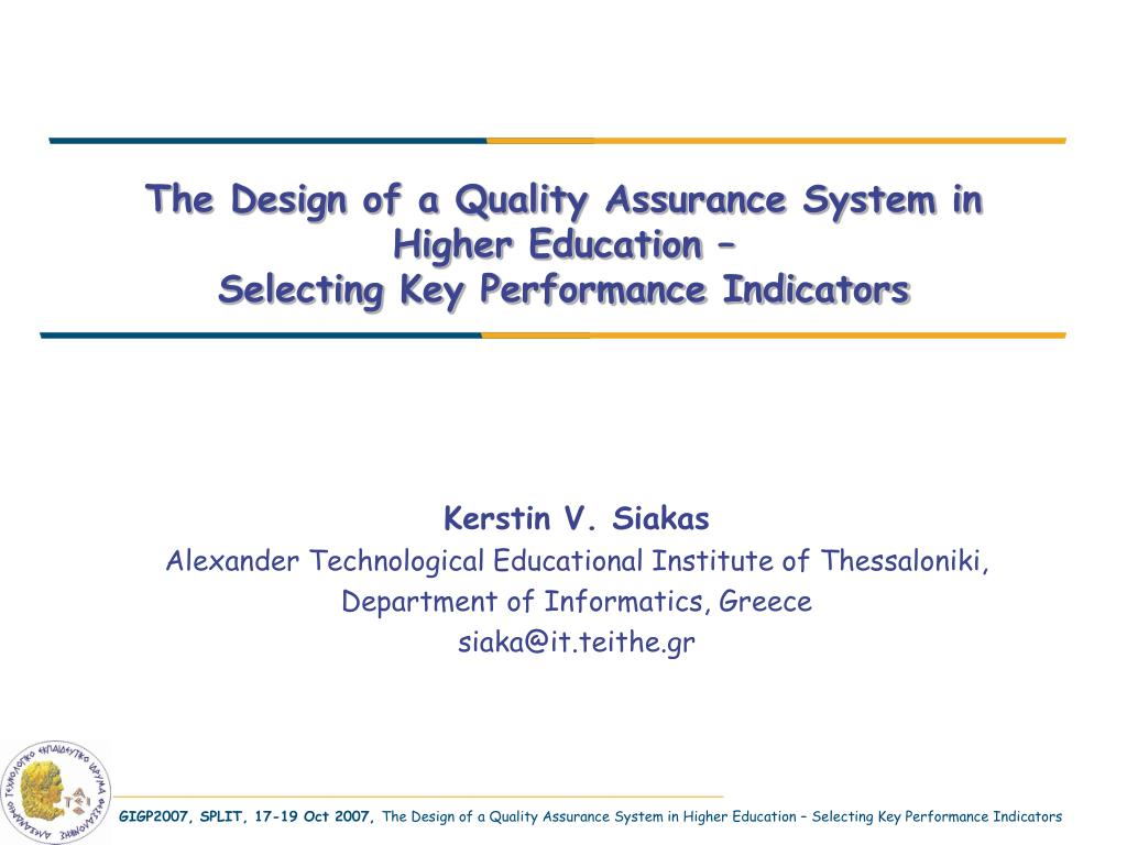 The Design of a Quality Assurance System in Higher Education –