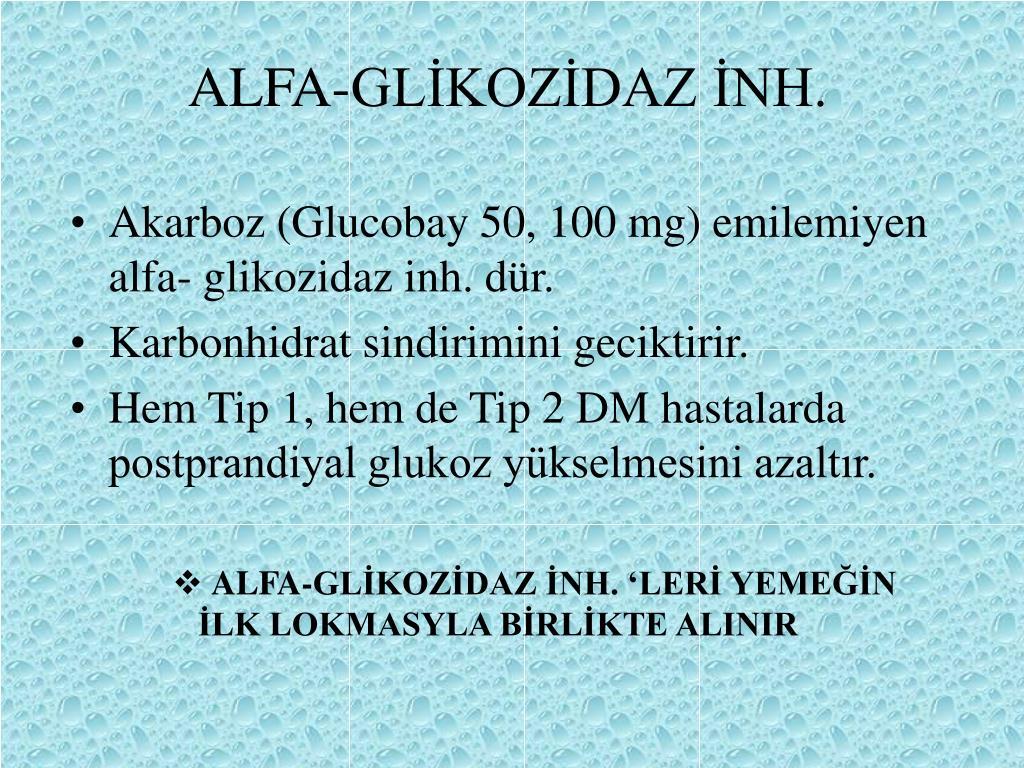 ALFA-GLİKOZİDAZ İNH.