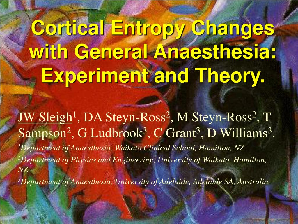 cortical entropy changes with general anaesthesia experiment and theory l.