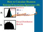 how to calculate shannon entropy uncertainty ignorance h