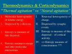 thermodynamics corticodynamics thermal agitation vs neural agitation