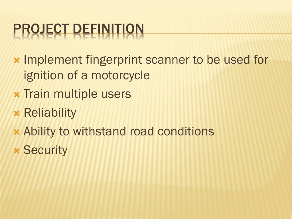 Implement fingerprint scanner to be used for ignition of a motorcycle