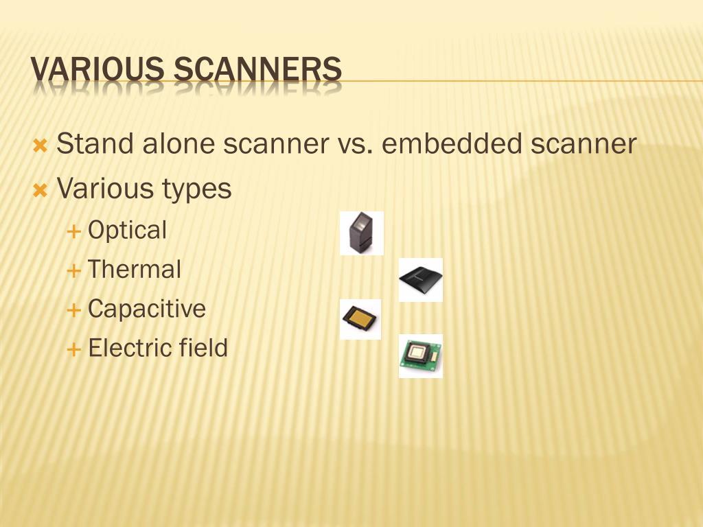 Stand alone scanner vs. embedded scanner