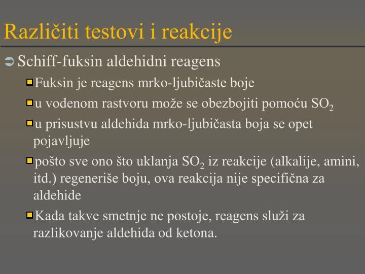 Različiti testovi i reakcije