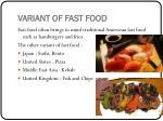 variant of fast food