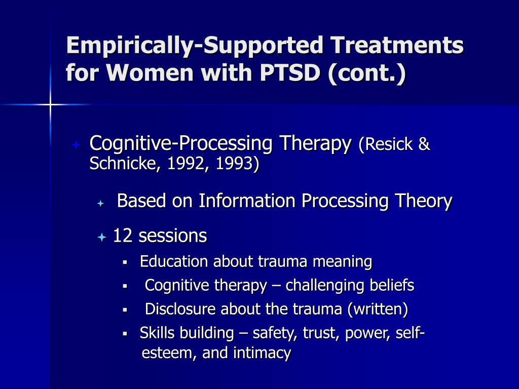 Empirically-Supported Treatments for Women with PTSD (cont.)
