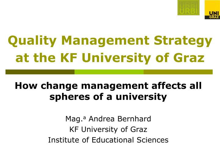 quality management strategy at the kf university of graz n.