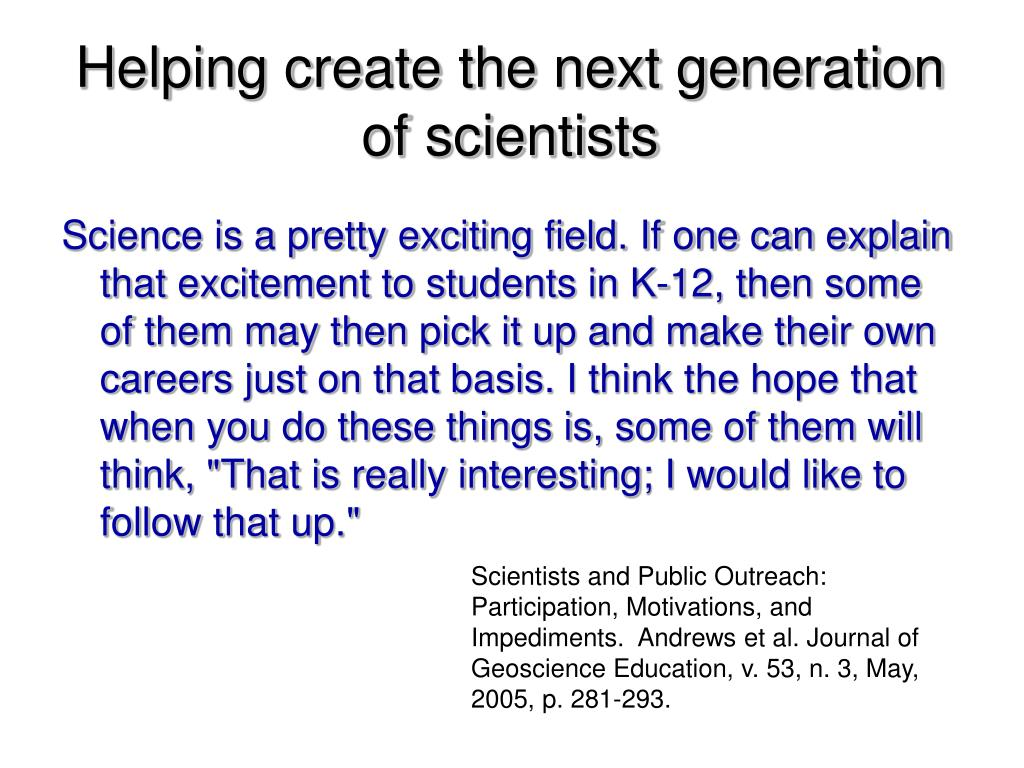 Helping create the next generation of scientists