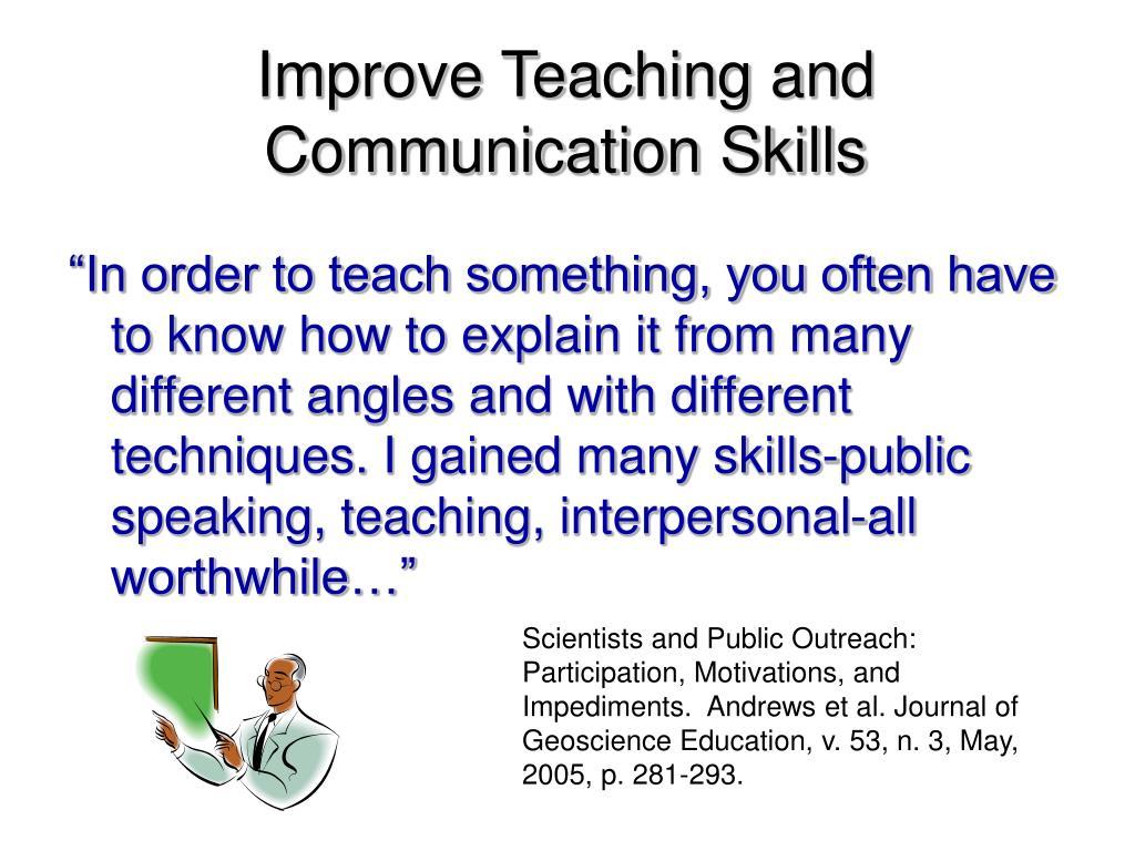Improve Teaching and Communication Skills