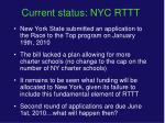 current status nyc rttt