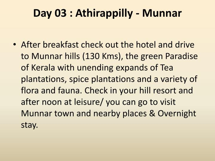 Day 03 athirappilly munnar