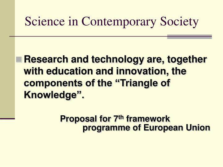Science in contemporary society3