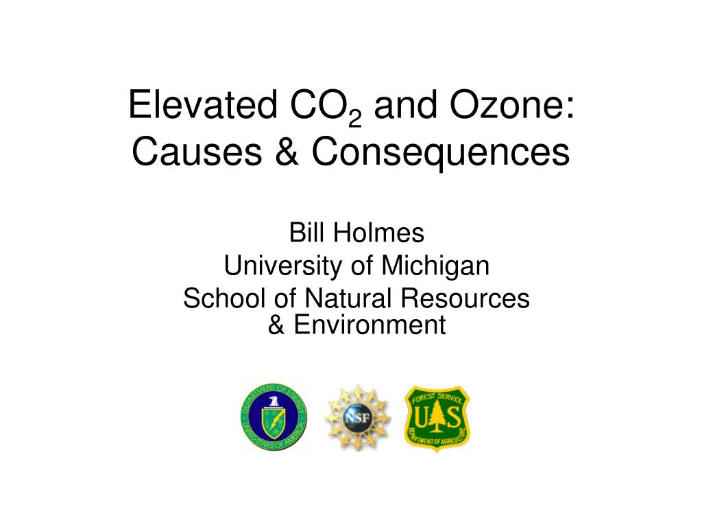elevated co 2 and ozone causes consequences l.