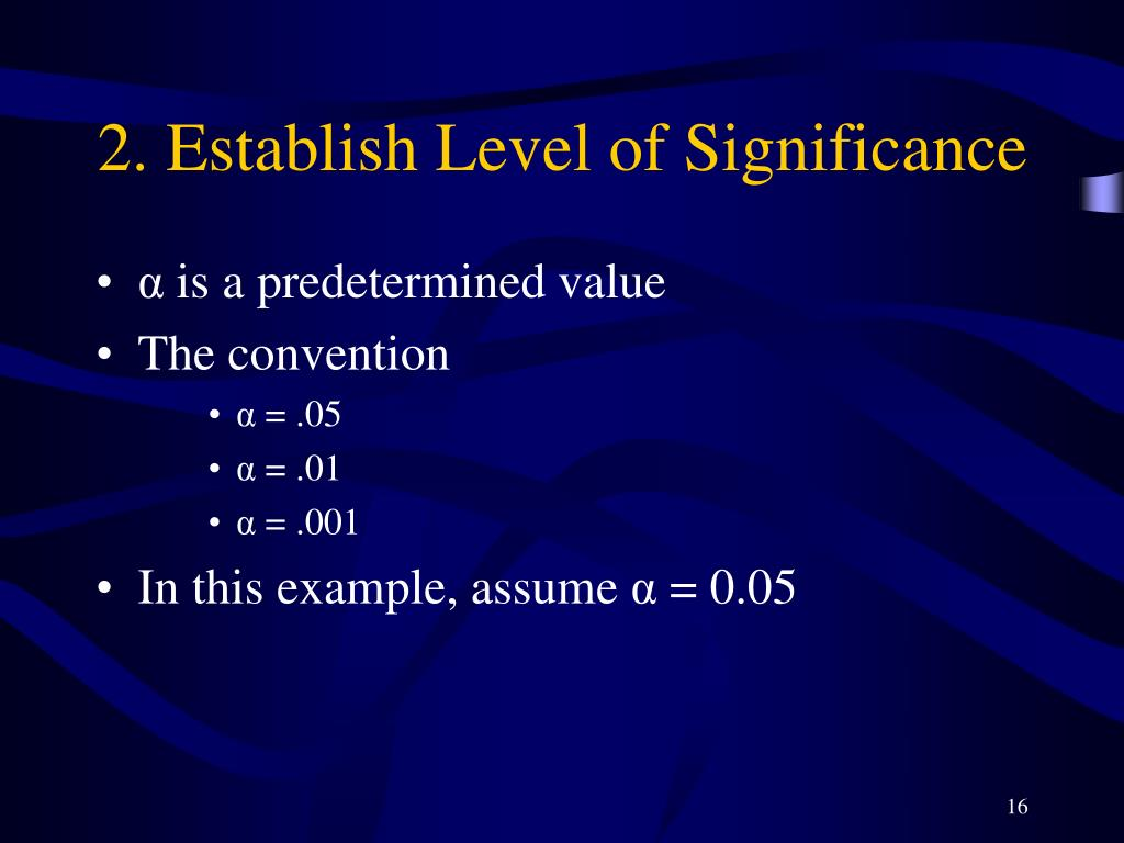 2. Establish Level of Significance