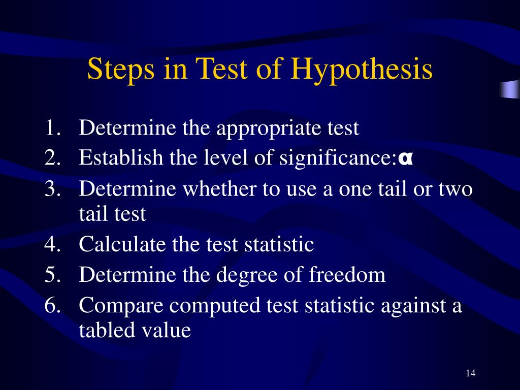 Steps in Test of Hypothesis