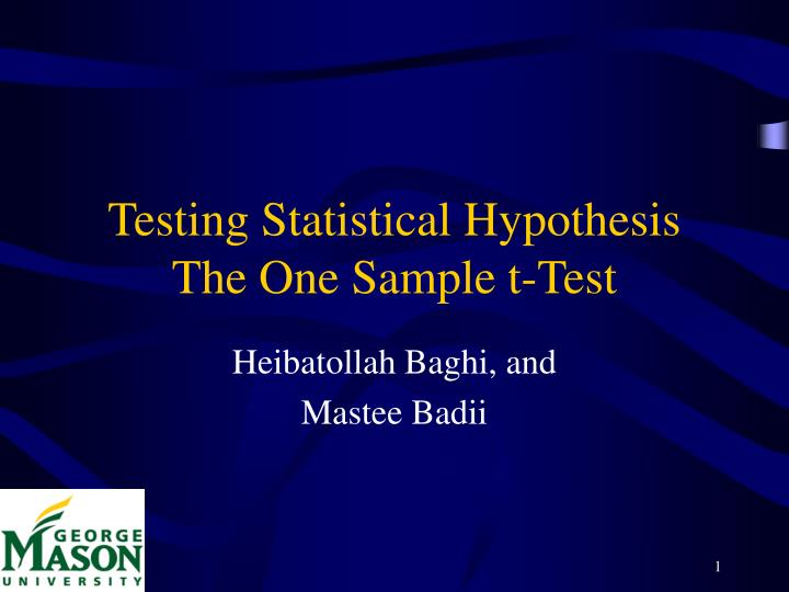 Testing statistical hypothesis the one sample t test