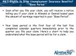 am i eligible to draw unemployment insurance benefits base period