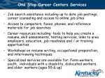 one stop career centers services