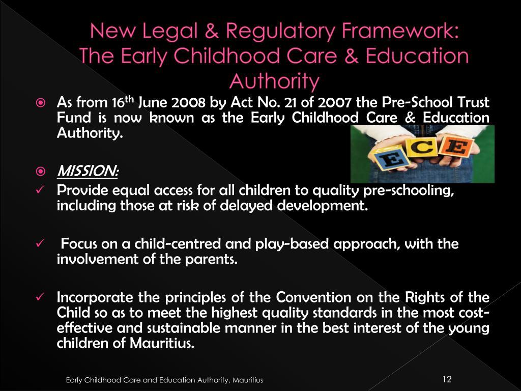 New Legal & Regulatory Framework: