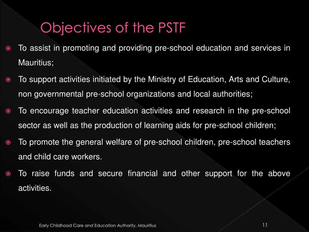 Objectives of the PSTF