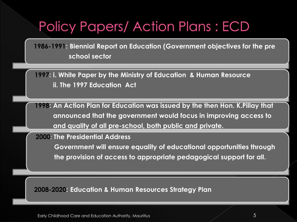Policy Papers/ Action Plans : ECD