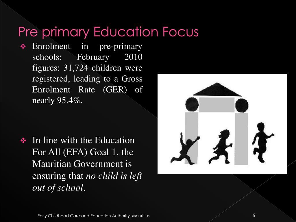 Pre primary Education Focus