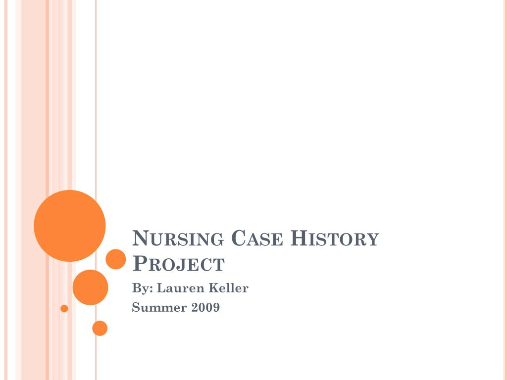 nursing case history project l.
