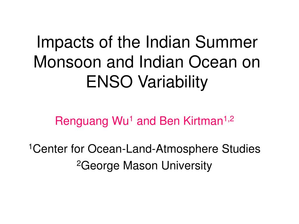 impacts of the indian summer monsoon and indian ocean on enso variability l.