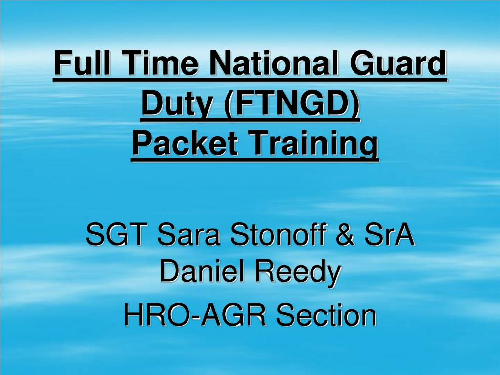 full time national guard duty ftngd packet training l.