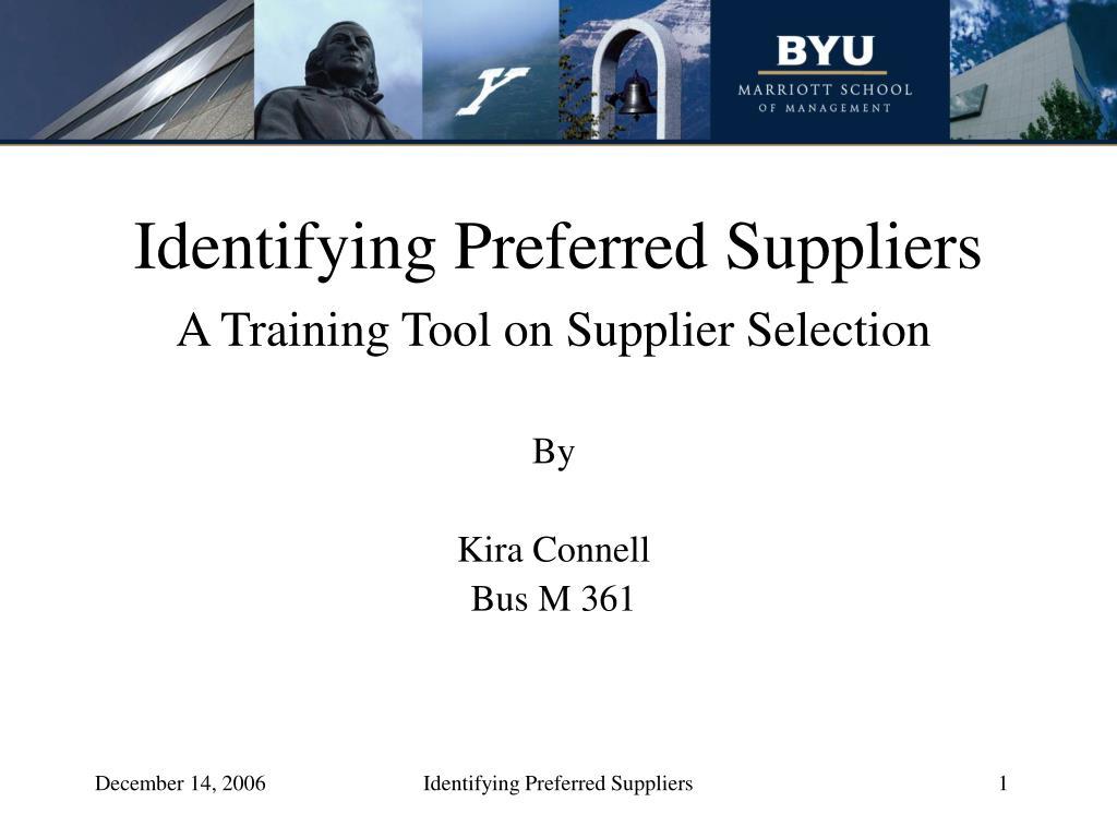 Identifying Preferred Suppliers