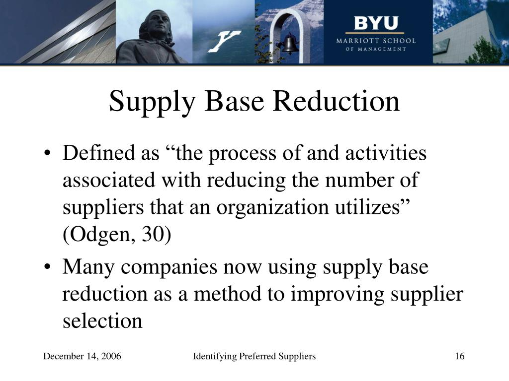 Supply Base Reduction