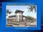 fairfield cordelia library