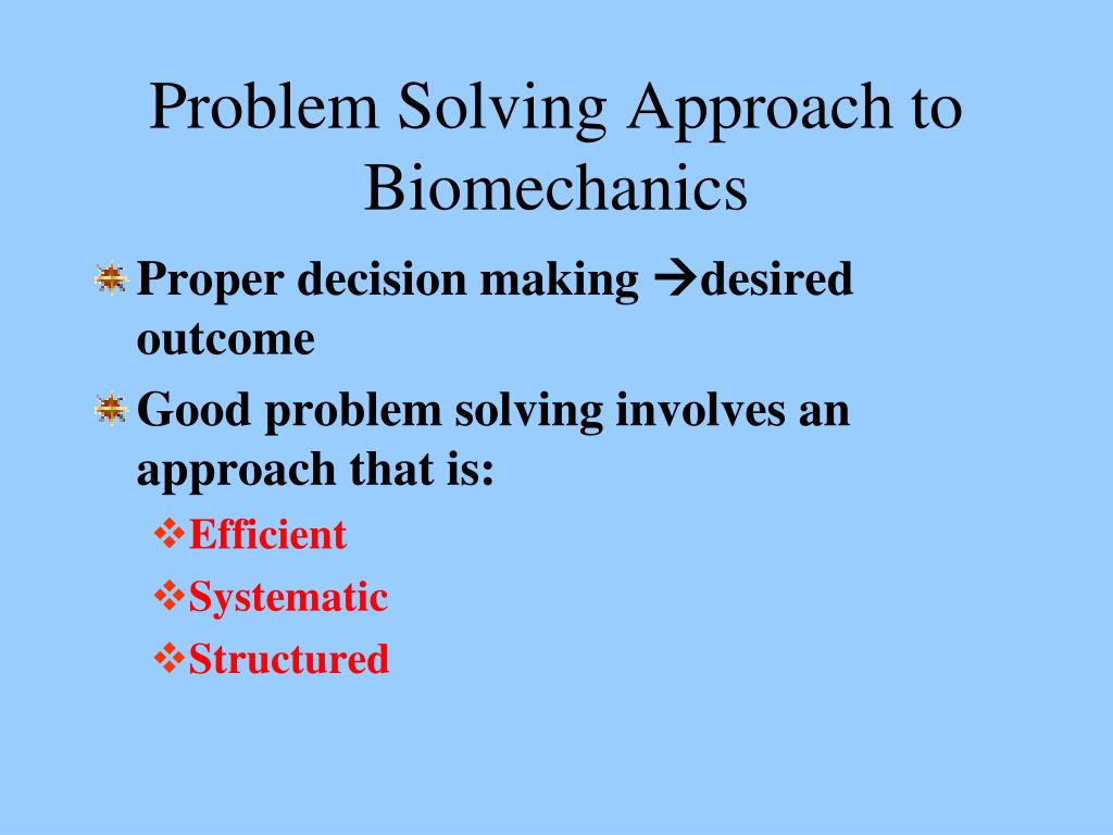 problem solving approach to biomechanics l.