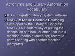 acronyms and library automation vocabulary