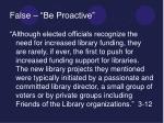 false be proactive