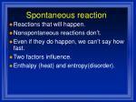 spontaneous reaction