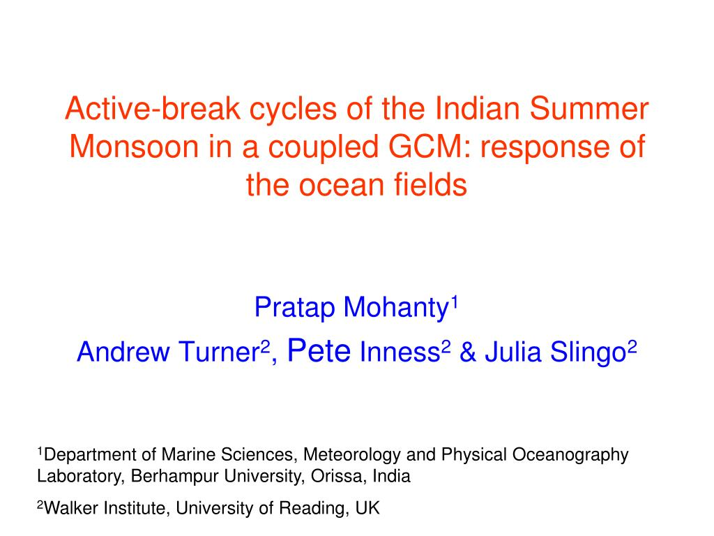 active break cycles of the indian summer monsoon in a coupled gcm response of the ocean fields l.