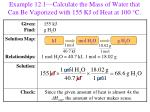 example 12 1 calculate the mass of water that can be vaporized with 155 kj of heat at 100 c