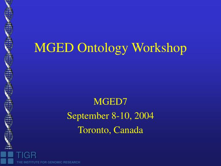 mged ontology workshop n.