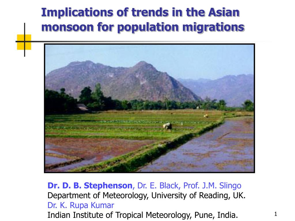 implications of trends in the asian monsoon for population migrations l.