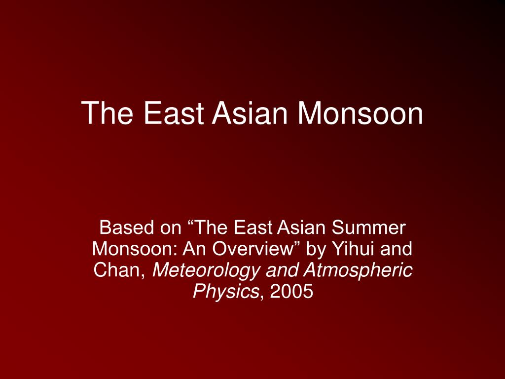 the east asian monsoon l.